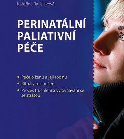 Kateřina Ratislavová – Perinatální paliativní péče