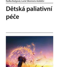 Radka Bužgová, Lucie Sikorová akolektiv – Dětská paliativní péče