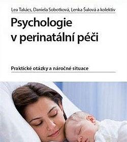 Lenka Šulová, Lea Takács – Psychologie vperinatální péči