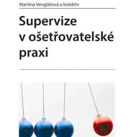 Martina Venglářová – Supervize vošetřovatelské praxi