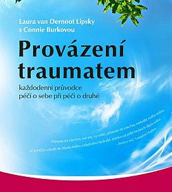 Laura van Dernoot Lipsky – Provázení traumatem