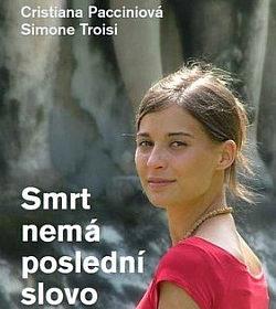 Simone Troisi, Cristiana Paccini – Smrt nemá poslední slovo