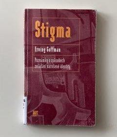 Erving Goffman – Stigma
