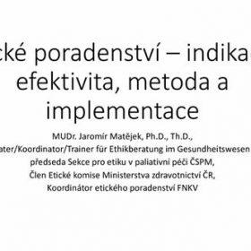 Etické poradenství – indikace, efektivita, metoda, implementace